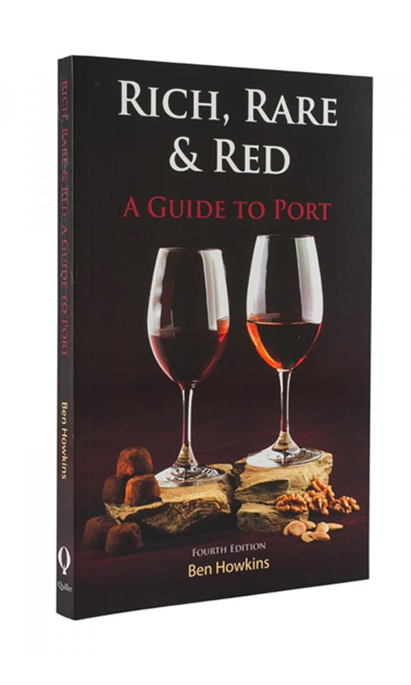 Rich Red & Rare A Guide to Port - Ben Howkins
