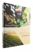 James Halliday`s Wine Atlas of Australia - James Halliday