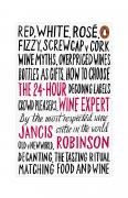24 Hour Wine Expert - Jancis Robinson
