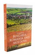 The Wines of Bulgaria, Romania and Moldova - Caroline Gilby