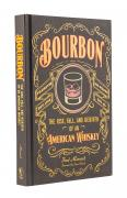 Bourbon. The Rise, Fall, and Rebirth of an American Whiskey - Fred Minnick and Sean Brock